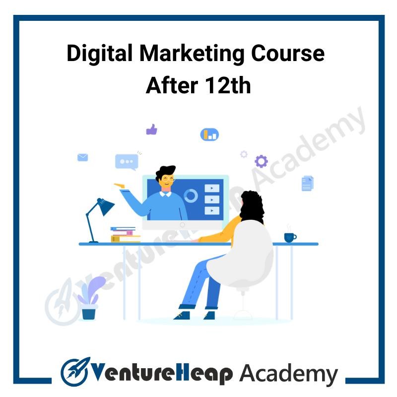 Digital Marketing training After 12th